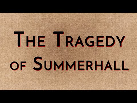 The Tragedy of Summerhall