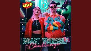 Download Roast Yourself Challenge AEME!