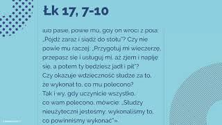#Ewangelia | 13 listopada 2018 | (Łk 17, 7-10)