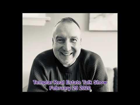 Templar Real Estate Talk Show February 29 2020