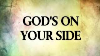 God's On Your Side Lyrics