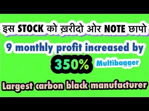 Huge multibagger stock market leader of carbon black || 350% profit increased (9 monthly).