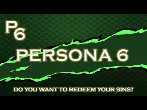 PERSONA 6 - GAMEPLAY, THEME, & STORY IDEAS I WANT IN THE NEXT MAIN LINE PERSONA GAME!