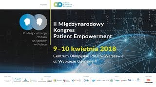 [Dzień 1] II Międzynarodowy Kongres Patient Empowerment