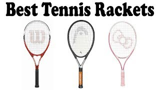 5 Best Tennis Rackets 2018 – Top 5 Tennis Rackets Reviews
