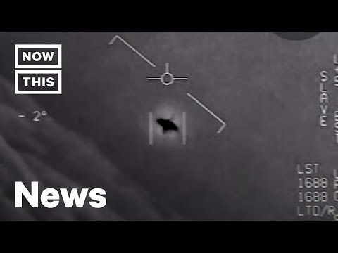 UFO Videos Confirmed as Authentic by the U.S. Navy | NowThis
