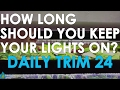 Gambar cover HOW LONG SHOULD YOU KEEP YOUR LIGHTS ON?   DAILY TRIM 24