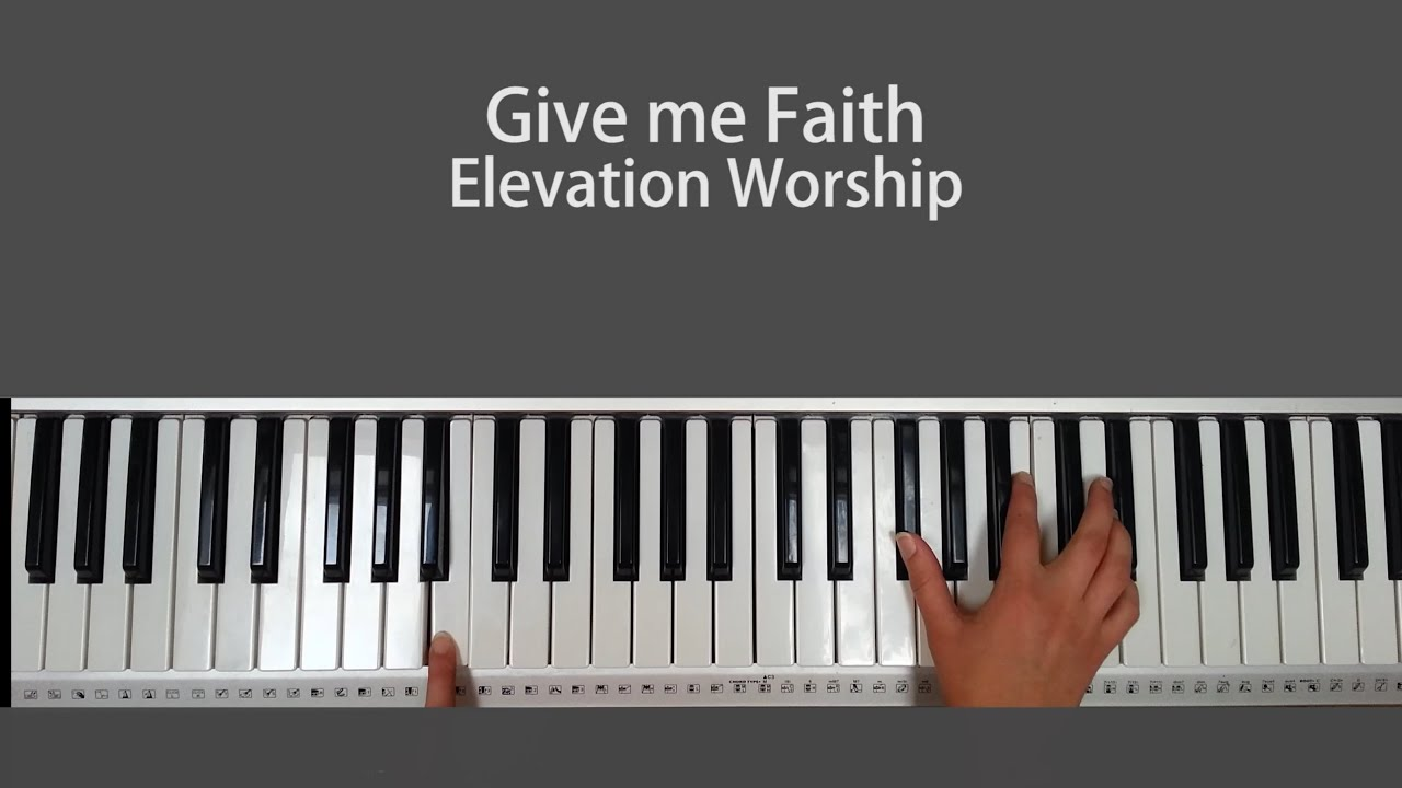 Give me faith elevation worship piano tutorial youtube give me faith elevation worship piano tutorial baditri Images