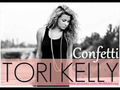 Tori Kelly - Confetti {lyrics & download}