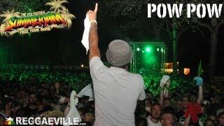 Pow Pow @ SummerJam 7/5/2013 [Part 1/2]