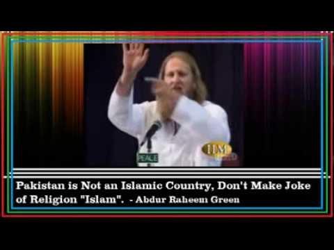 Pakistan is Not an Islamic Country [proof] - Abdur Raheem Green