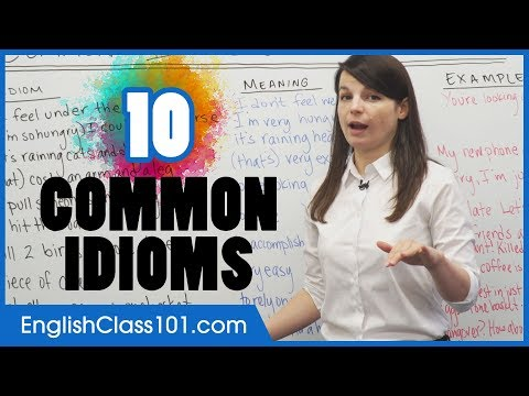 10 Idioms In English To Sound Like A Native