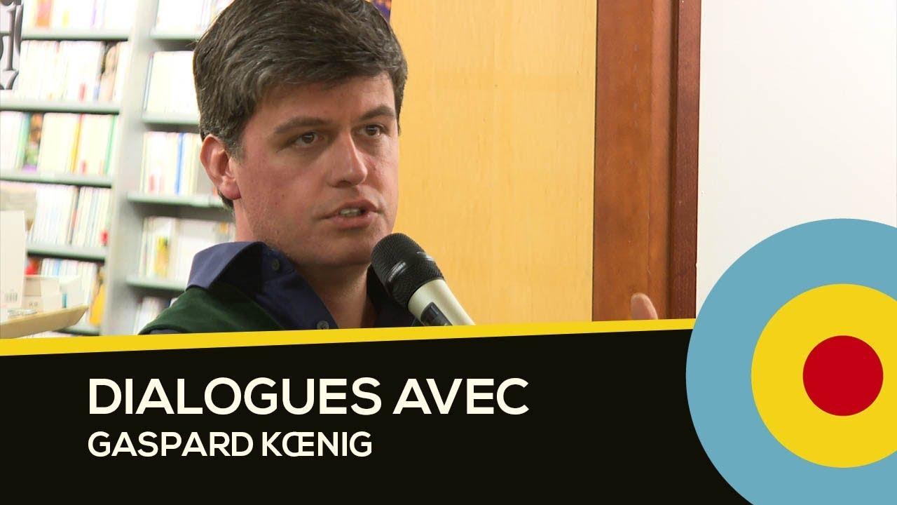 Dialogues avec Gaspard Kœnig