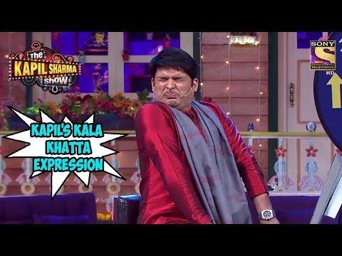 Kapil's Kala Khatta Expression  The Kapil Sharma