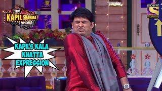 Kapil's Kala Khatta Expression - The Kapil Sharma Show