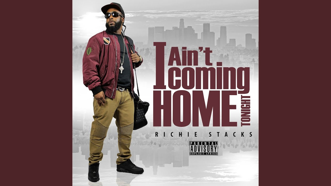 i-aint-coming-home-tonight