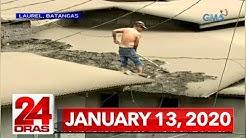 24 Oras Express: January 13, 2020 [HD]