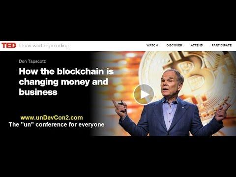 "TED Don Tapscott ""The Blockchain will Change EVERYTHING!"""