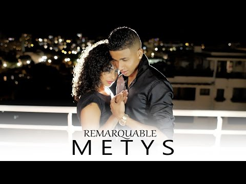 METYS - Remarquable (CLIP OFFICIEL)