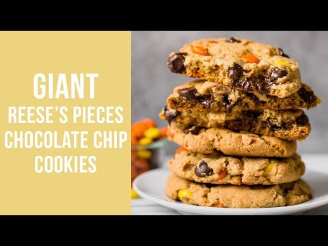 GIANT Reese's Pieces Chocolate Chip Cookies!