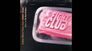 Fight Club Soundtrack - The Dust Brothers - Medula Oblongata