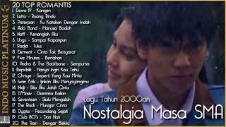Nostalgia Masa SMA Dengan Lagu Cinta Paling Populer Ditahun 2000an -  HQ Audio !!!