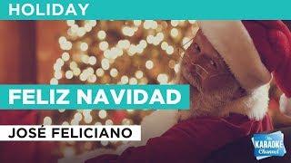 Feliz Navidad in the Style of José Feliciano with lyrics (no lead vocal)