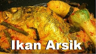 Video Resep Ikan Arsik (Arsik Fish Recipe) download MP3, 3GP, MP4, WEBM, AVI, FLV Agustus 2018
