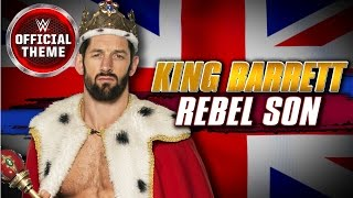 King Barrett - Rebel Son (Official Theme)