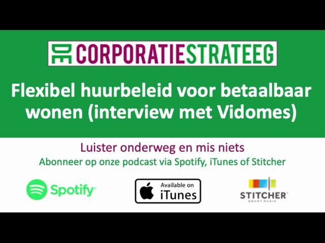 Flexibel huurbeleid voor betaalbaar wonen (interview met Vidomes)