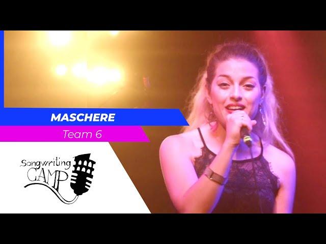 Maschere | Team 6 | Songwriting Camp
