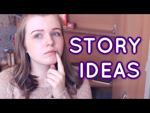 5 WAYS TO FIND STORY INSPIRATION / IDEAS [CC]
