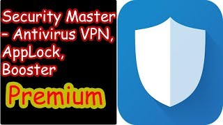 Security Master – Antivirus VPN, AppLock, Booster Premium Free Download screenshot 4