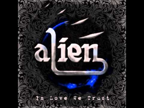 "Alien ""In Love We Trust """