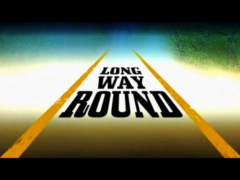 Long Way Round Trailer