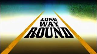 Long Way Round Trailer