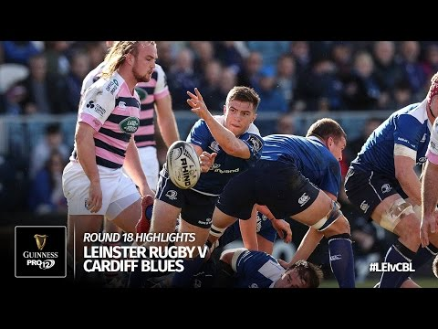 Round 18 Highlights: Leinster Rugby v Cardiff Blues | 2016/17 season