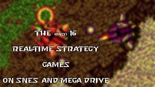 The 16 RTS Games On SNES And Mega Drive