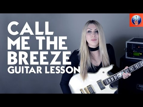 Call Me The Breeze Guitar Lesson Lynyrd Skynyrd Call Me The Breeze