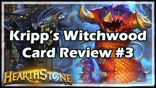[Hearthstone] Kripp's Witchwood Card Review #3