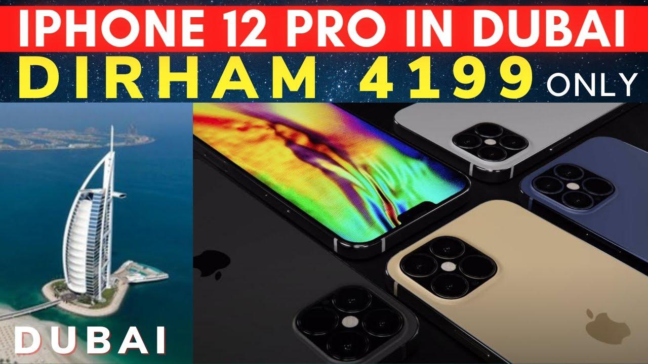Apple DUBAI iPhone 12 Pro Price Uae 🇦🇪 | iPhone 12 Pro Max ...