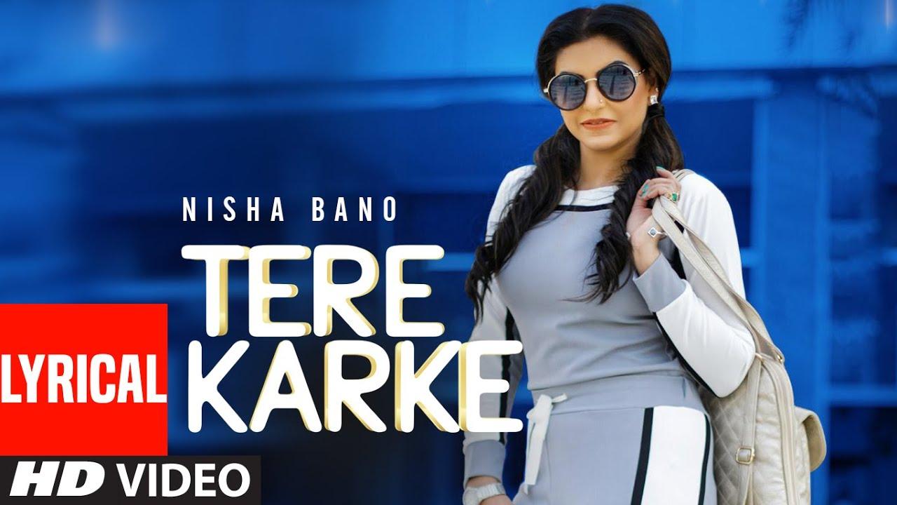 Tere Karke : Nisha Bano  (Full Lyrical Song) Lv94 | Mukku | Latest Punjabi Songs