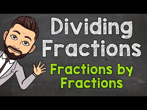 Dividing Fractions by Fractions | How to Divide a Fraction by a Fraction