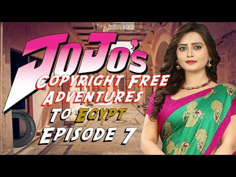 JoJo's Copyright Free Adventures To Egypt - Episode 7