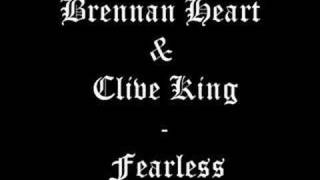 Brennan Heart & Clive King - Fearless