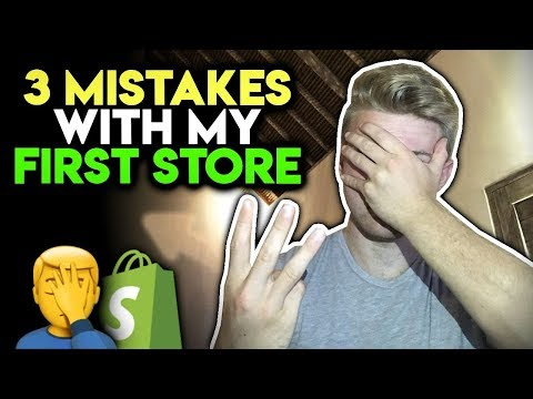 3 Things I Did WRONG On My First Shopify Store (Stupid Mistakes)