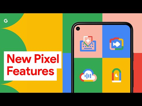 Brand New Pixel Features Have Dropped