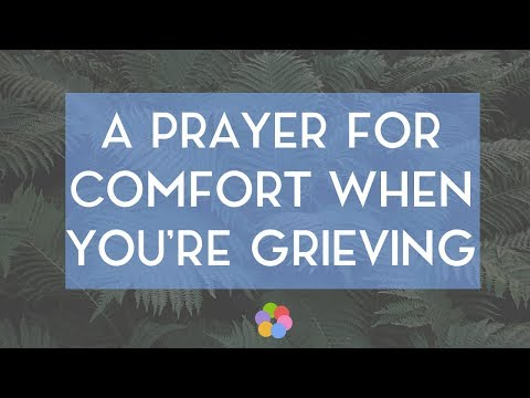 Prayer to comfort a grieving friend