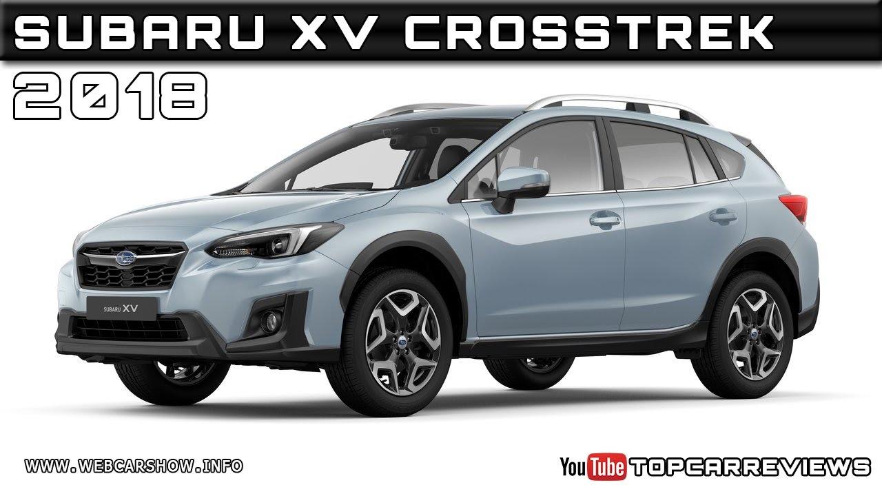 2018 Crosstrek Release Date >> 2018 Subaru Xv Crosstrek Review Rendered Price Specs Release Date