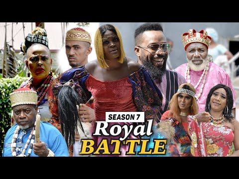 ROYAL BATTLE (SEASON 7) {TRENDING NEW MOVIE} - 2021 LATEST NIGERIAN NOLLYWOOD MOVIES
